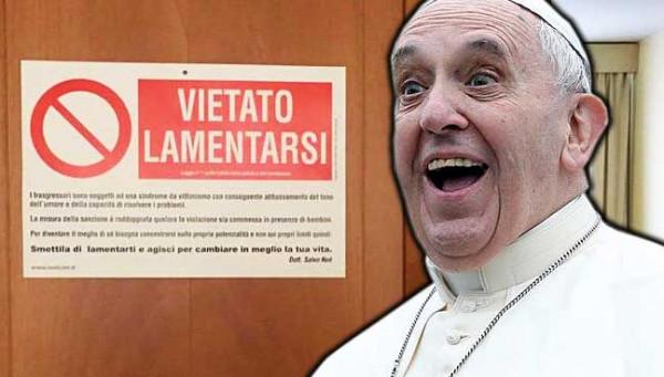 Папа Римский призывал «не ныть» в его присутствии